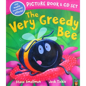 The Very Greedy Bee -...