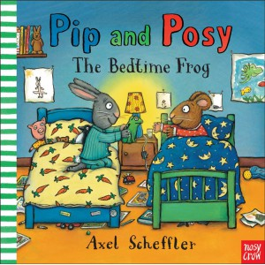 Pip and Posy. The Bedtime Frog