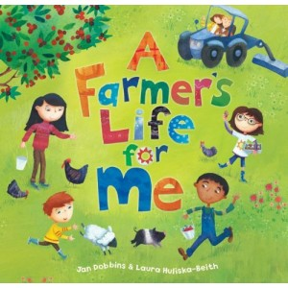 A Farmer's Life for Me -...